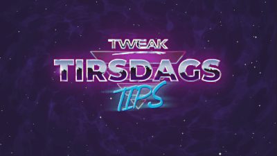 tweak_tirsdags_tips