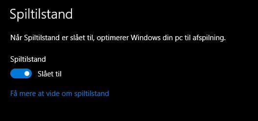 spiltilstand Windows 10 skaber problemer.JPG